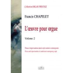 Oeuvre pour orgue Volume 2 Francis Chapelet Partition laflutedepan