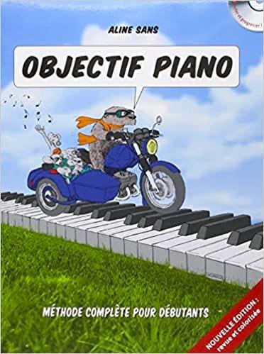 Objectif Piano - Aline SANS - Partition - Piano - laflutedepan.com