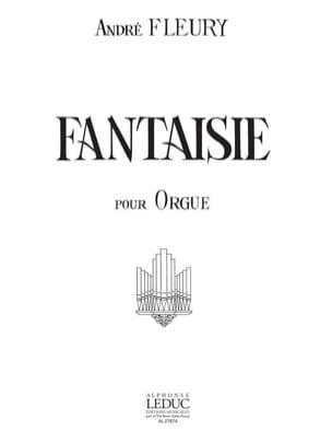 Fantaisie André Fleury Partition Orgue - laflutedepan