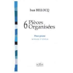 6 Pièces Organisées - Ivan Bellocq - Partition - laflutedepan.com