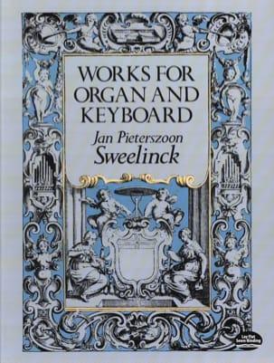 Oeuvre pour Orgue - Jan Pieterszoon Sweelinck - laflutedepan.com
