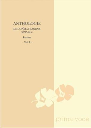 Anthologie de L'opéra Français Du 19ème. Baryton Volume 1 laflutedepan