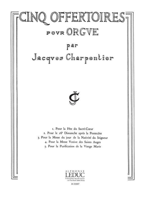 5 Offertoires pour Orgue - CHARPENTIER - Partition - laflutedepan.com
