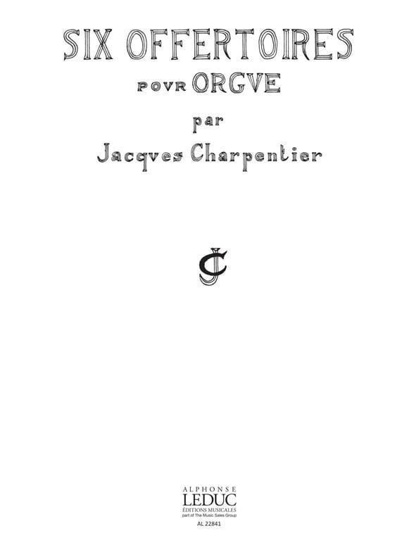 6 Offertoires - CHARPENTIER - Partition - Orgue - laflutedepan.com