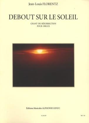 Debout sur le Soleil Opus 8 Jean-Louis Florentz Partition laflutedepan