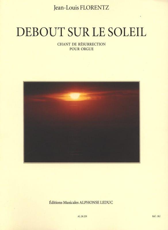 Debout sur le Soleil Opus 8 - Jean-Louis Florentz - laflutedepan.com