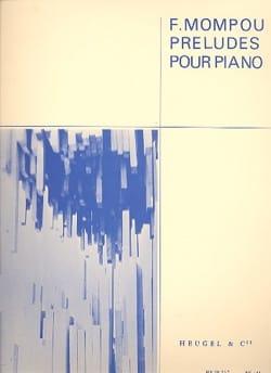 Federico Mompou - Préludes - Partition - di-arezzo.fr