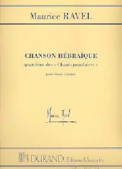 Chanson Hébraïque RAVEL Partition Mélodies - laflutedepan