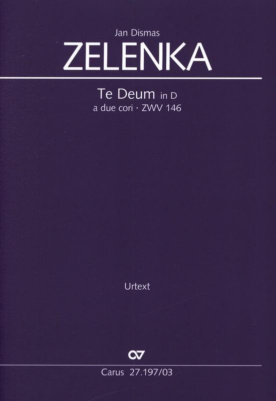 Te Deum en ré Zwv 146 - ZELENKA - Partition - Chœur - laflutedepan.com