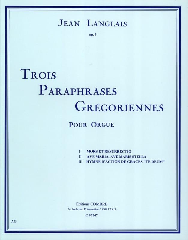 3 Paraphrases Grégoriennes Opus 5 - Jean Langlais - laflutedepan.com
