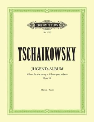 Jugendalbum Opus 39 TCHAIKOVSKY Partition Piano - laflutedepan