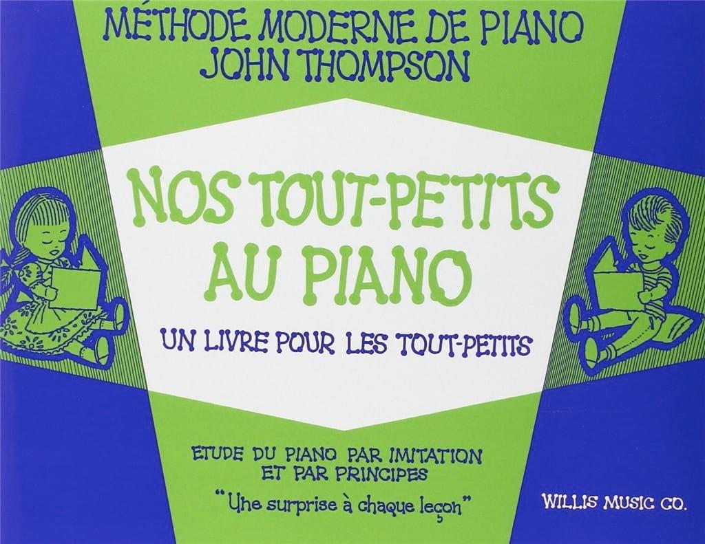 Nos Tout-Petits Au Piano - John Thompson - laflutedepan.com