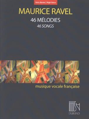 46 mélodies. Voix haute RAVEL Partition Mélodies - laflutedepan