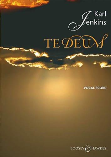 Te Deum - Karl Jenkins - Partition - Chœur - laflutedepan.com