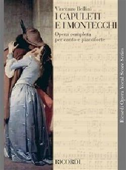 I Capuleti E I Montecchi BELLINI Partition Opéras - laflutedepan