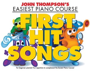 First Hit Songs John Thompson Partition Piano - laflutedepan