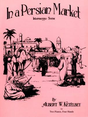 In A Persian Market. 2 Pianos Albert Ketelbey Partition laflutedepan