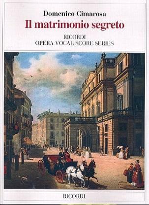 Il Matrimonio Segreto. CIMAROSA Partition Opéras - laflutedepan