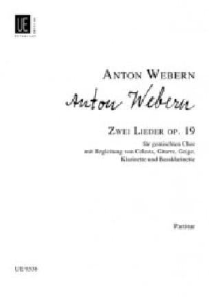 2 Lieder Op. 19 - WEBERN - Partition - Chœur - laflutedepan.com