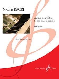 Cahier Pour Eloi Nicolas Bacri Partition Piano - laflutedepan