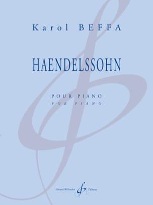 Haendelssohn Karol Beffa Partition Piano - laflutedepan
