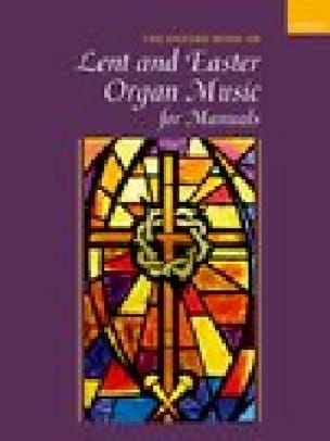 The Oxford Book of Lent and Easter Organ Music for Manuals - laflutedepan.com