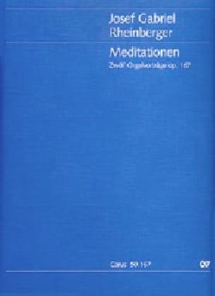 Meditationen Op. 167 - RHEINBERGER - Partition - laflutedepan.com
