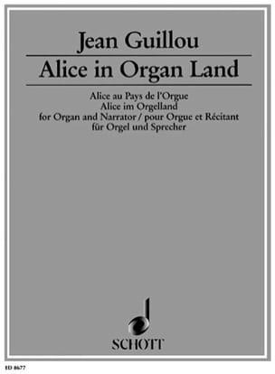 Alice In Organ Land Opus 53 Jean Guillou Partition laflutedepan