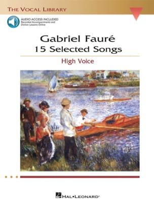 Gabriel Fauré - 15 Selected Songs. Voix Haute - Partition - di-arezzo.fr