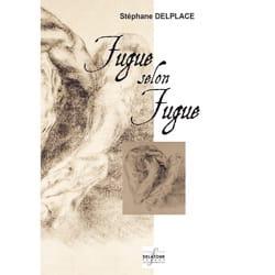 Fugue selon Fugue Stéphane Delplace Partition Piano - laflutedepan