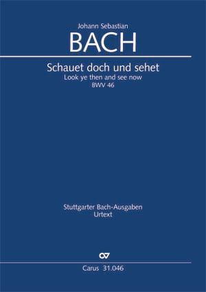 Cantate BWV 46. Schauet Doch und Sehet laflutedepan
