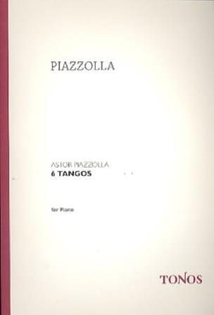 6 Tangos - Astor Piazzolla - Partition - Piano - laflutedepan.com