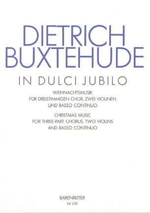 Dietrich Buxtehude - In Dulci Jubilo Buxwv 52 - Partition - di-arezzo.co.uk