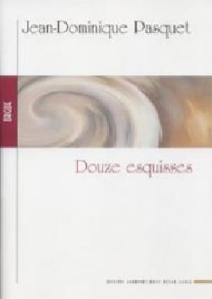 12 Esquisses Op. 11 et 12 - Jean-Dominique Pasquet - laflutedepan.com