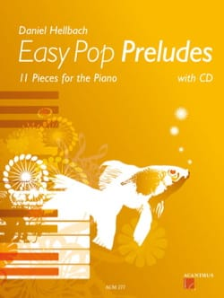 Easy Pop Préludes Daniel Hellbach Partition Piano - laflutedepan