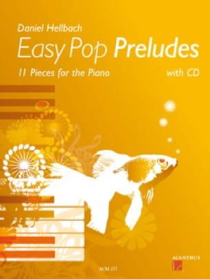 Easy Pop Préludes - Daniel Hellbach - Partition - laflutedepan.com