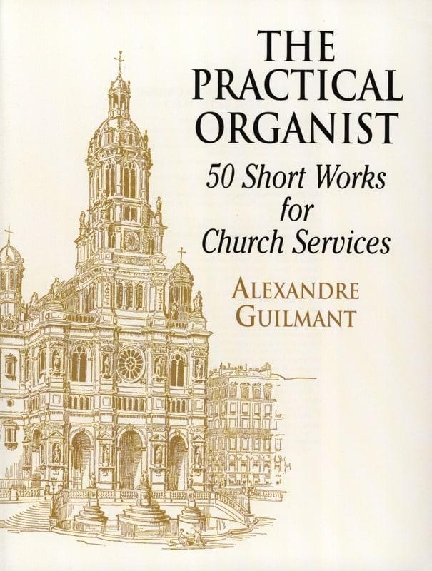 The Practical Organist - Alexandre Guilmant - laflutedepan.be