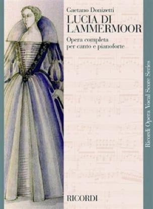 Lucia Di Lammermoor. - DONIZETTI - Partition - laflutedepan.com