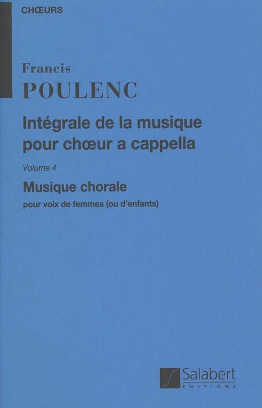 Intégrale de la Musique Chorale A Cappella. Volume 4 - laflutedepan.com