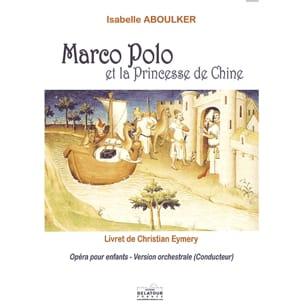 Marco Polo - Conducteur Isabelle Aboulker Partition laflutedepan
