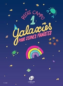 Galaxies 1 Régis Campo Partition Piano - laflutedepan