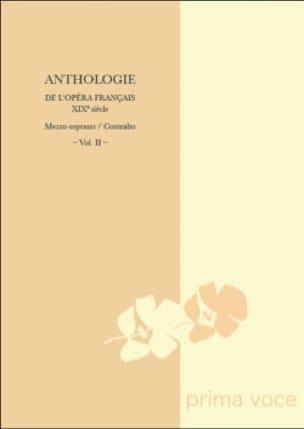 Anthologie de L'opéra Français Du 19ème. Mezzo-Contralto Volume 2 - laflutedepan.com