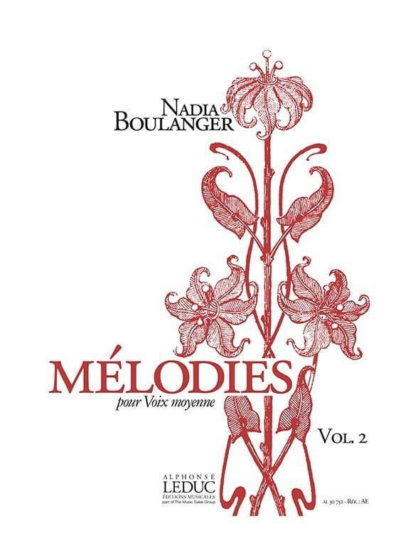 Mélodies. Volume 2 - Boulanger Nadia - Partition - laflutedepan.com