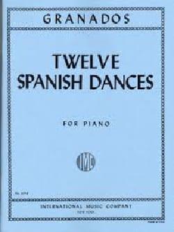 12 Spanish Dances GRANADOS Partition Piano - laflutedepan