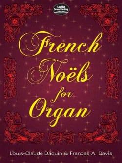 French Noëls For Organ. DAQUIN / DANDRIEU / BALBASTRE laflutedepan