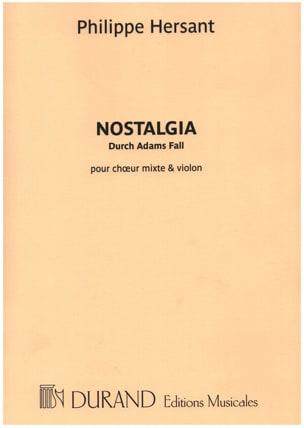 Nostalgia Philippe Hersant Partition Chœur - laflutedepan