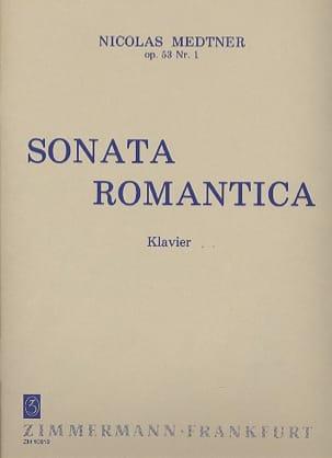 Sonate Romantique Opus 53-1 Nicolai Medtner Partition laflutedepan