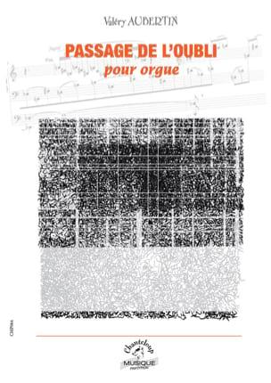Passage de l'Oubli Valéry Aubertin Partition Orgue - laflutedepan