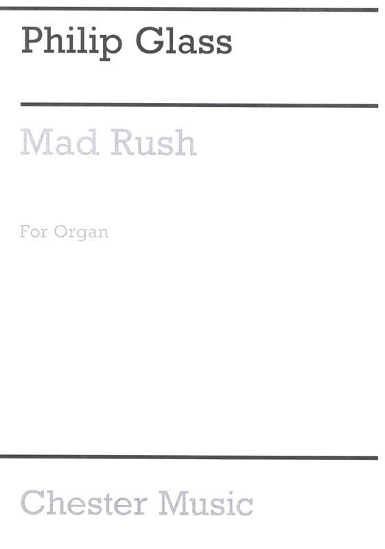 Mad Rush - GLASS - Partition - Orgue - laflutedepan.com