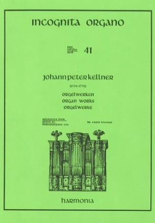 Oeuvre d'Orgue Johann-Peter Kellner Partition Orgue - laflutedepan